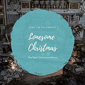 Lonesome Christmas (The Best Christmas Songs) de Various Artists