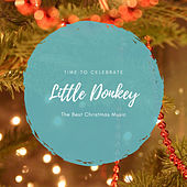 Little Donkey (The Best Christmas Songs) de Various Artists