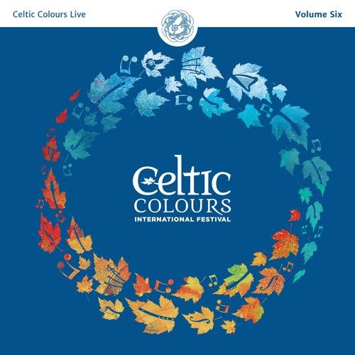 Celtic Colours Live, Vol. 6 von Various Artists
