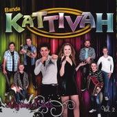 Lágrima Caída, Vol. 2 by Banda Kattivah