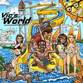 Vic's World by Slicktor Victor