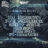 Slave To The Rave 3 - EP de Various Artists