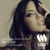 No Love (Stefre Roland Deep Remix) (feat. Dilnoza Islomova) by Xpectra