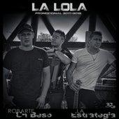 La Estrategia by Grupo La Lola