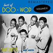 Best of Doo-Woop, Vol. 3: Silhouettes... and More (Remastered) de Various Artists