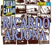 Pistas Para Cantar Como Ricardo Arjona de Orquesta Melodía
