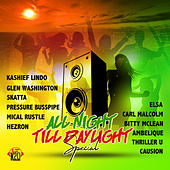 All Night Till Daylight Special by Various Artists