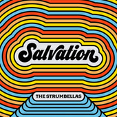 Salvation by The Strumbellas