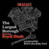 The Largest Borough von I$Aiah