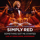 Something Got Me Started (Live at Ziggo Dome, Amsterdam) de Simply Red