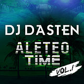 Aleteo Time Vol. 1 (Guaracha, Aleteo, Afrohouse, Zapateo) de Dj Dasten
