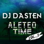 Aleteo Time Vol. 3 (Guaracha, Aleteo, Afrohouse, Zapateo) de Dj Dasten