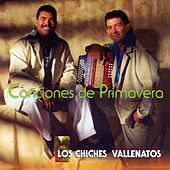 Canciones de Primavera de Los Chiches Vallenatos