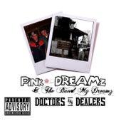 Doctors and Dealers de Pink Dreamz