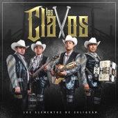 Los Clavos by Los Elementos de Culiacan