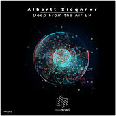 Deep From the Air EP by Albertt Sicqnner