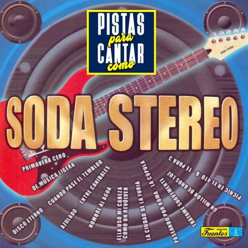 Pistas Para Cantar Como Soda Estereo de Californian Group