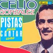 Pistas Para Cantar Como Celio González de La Sonora Malecón