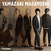 I'm Home by Masayoshi Yamazaki