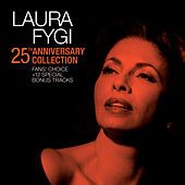 25th Anniversary Collection - Fans' Choice van Laura Fygi