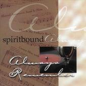 Always Remember by Spiritbound