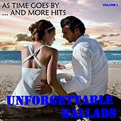 Unforgettable Ballads, Vol. I: As Time Goes By... and More Hits (Remastered) de Various Artists