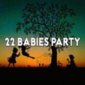 22 Babies Party de Canciones Para Niños