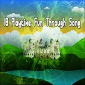 18 Playtime Fun Through Song de Canciones Para Niños