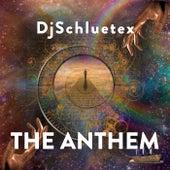 The Anthem (Dream Version) de DjSchluetex