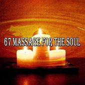 67 Massage For The Soul von Massage Therapy Music