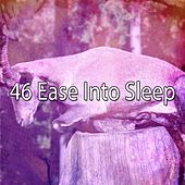 46 Ease Into Sleep von Rockabye Lullaby