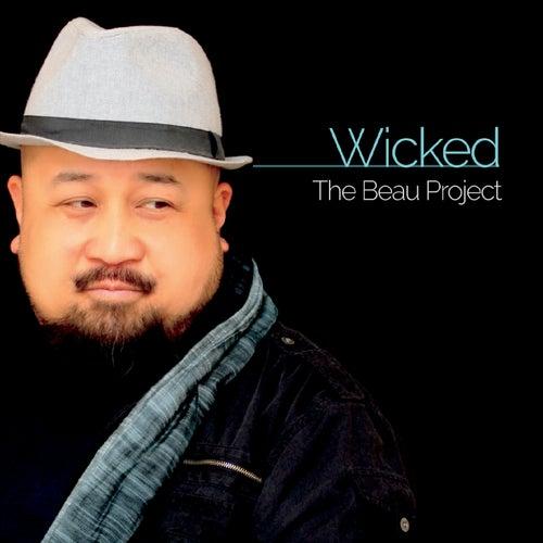 Wicked de The Beau Project