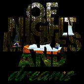 Of Nightmares And Dreams von Marry a Beer