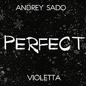 Perfect by Violetta
