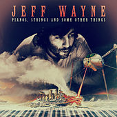Pianos, Strings and Some Other Things de Jeff Wayne