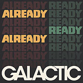 Touch Get Cut (feat. Erica Falls) by Galactic