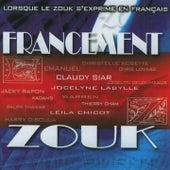 Francement zouk (Lorsque le zouk s'exprime en français) de Various Artists
