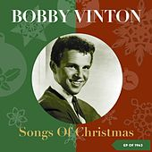 Songs of Christmas (EP of 1963) by Bobby Vinton