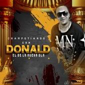 Champetiando Con Donald (El De La Nueva Ola) de Donald