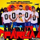 Sin Tanta Parla by Trap Boleta