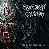 Release the Soul by Malevolent Creation