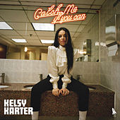Catch Me If You Can by Kelsy Karter