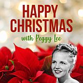 Happy Christmas with Peggy Lee by Peggy Lee