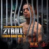 Behind Barz Vol.1 by 2 Trill