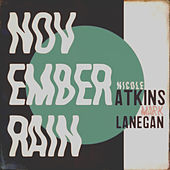 November Rain by Nicole Atkins