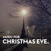 Music for Christmas Eve von Various Artists