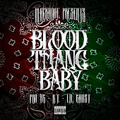 Blood Thang Baby by PBo YG