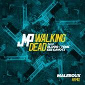 Walking Dead (Maleboux Remix) de DJ Jmp