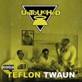 Untouched de Teflon Twaun