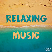 Relaxing Music by Relaxing